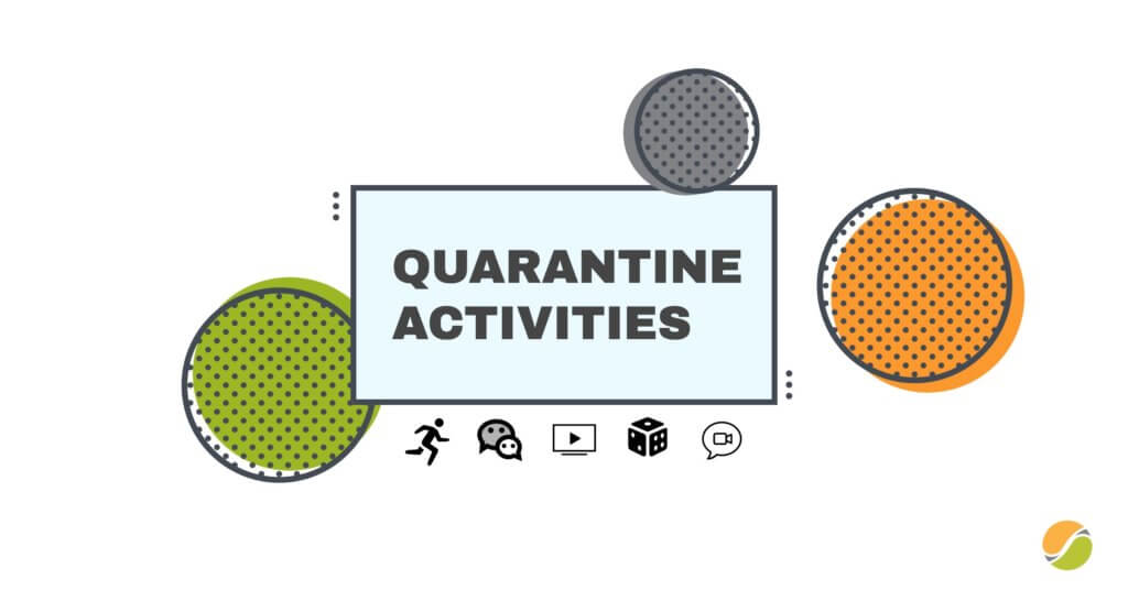 boredom busters for quarantine
