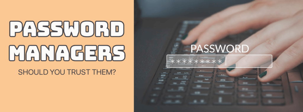 Should you trust password managers?