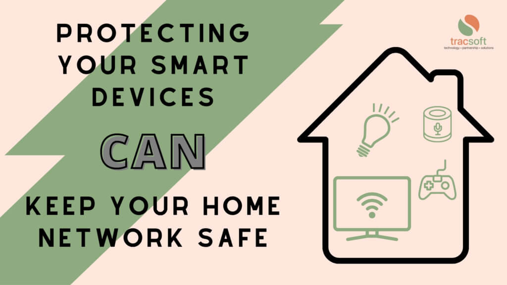 Protecting smart devices protects your home