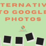 The 7 Best Alternatives To Google Photos