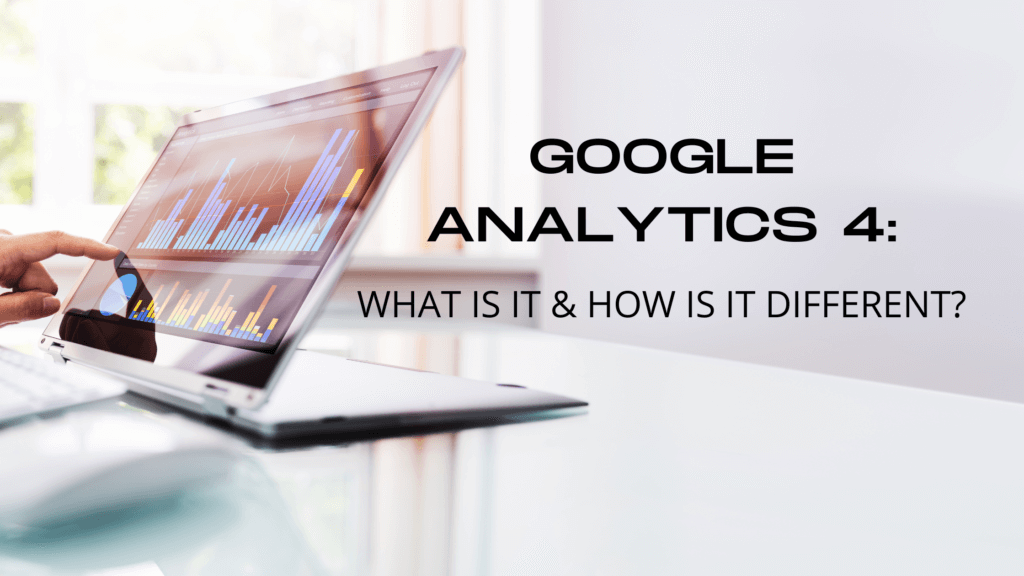 Should you upgrade to Google Analytics 4