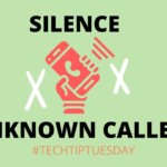 How to silence unknown callers