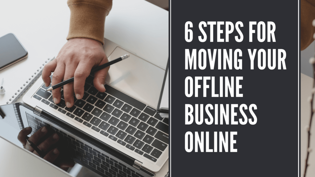 How to move your offline business online
