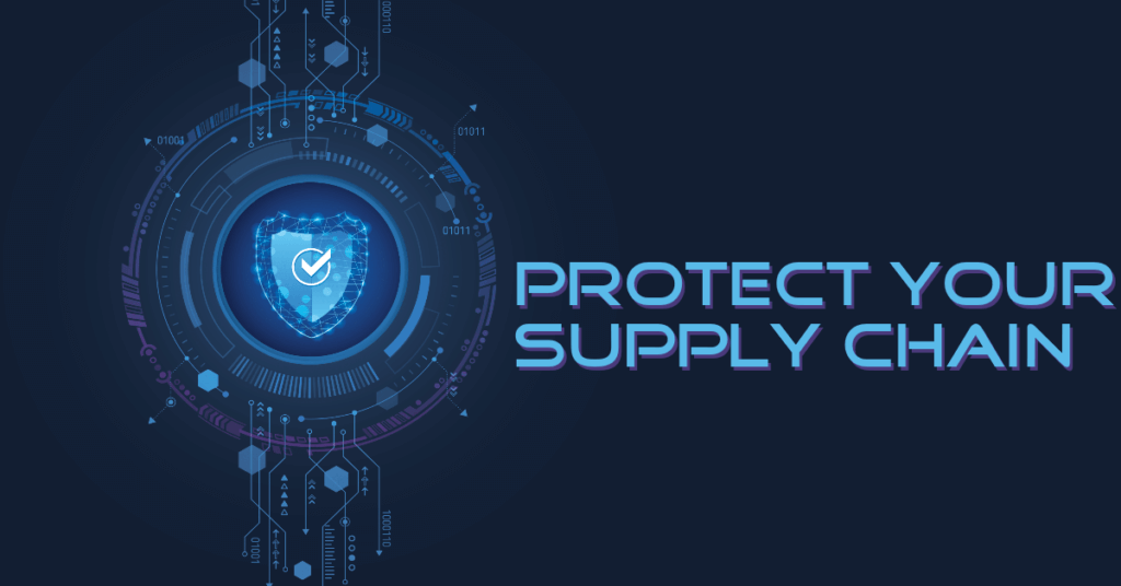 Protect Your Supply Chain