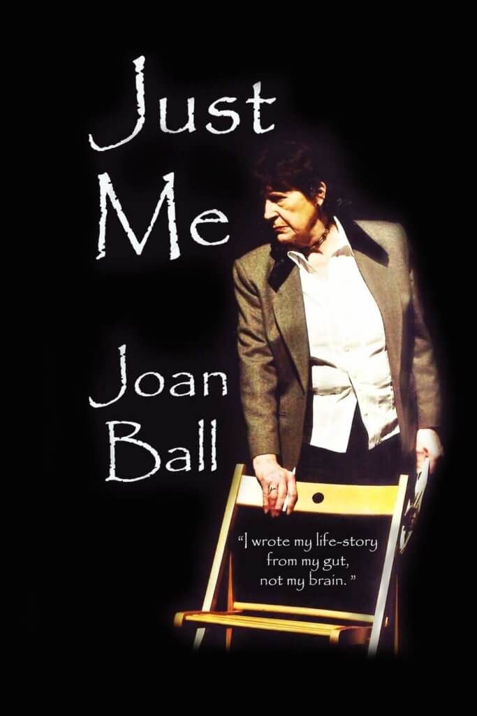 The cover of Joan Ball's autobiography Just Me